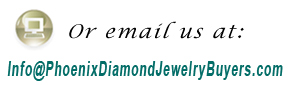 Email Phoenix Diamond Jewelry Buyers